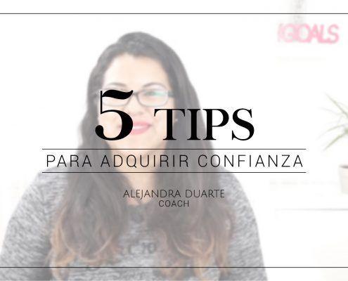 5-tips-para-adquirir-confianza-alejandra-duarte-coach