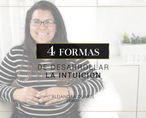 4-formas-mejorar-intuicion-Alejandra-Duarte-Coach