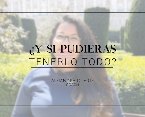 Alejandra-Duarte-Coach-Sueños-Resiliencia-Objetivos-Motivación-Desarrollo-Personal-y-si-pudieses-tenerlo-todo