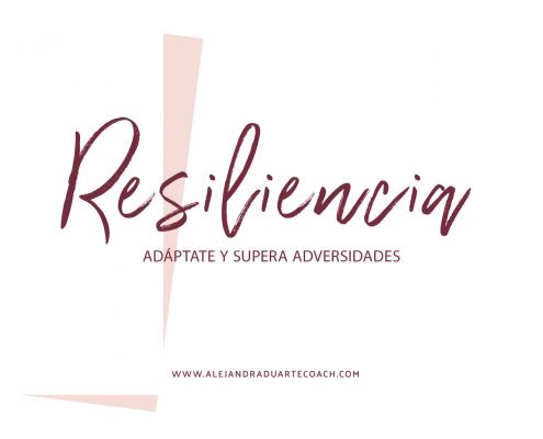 RESILIENCIA-ALEJANDRA-DUARTE-COACH