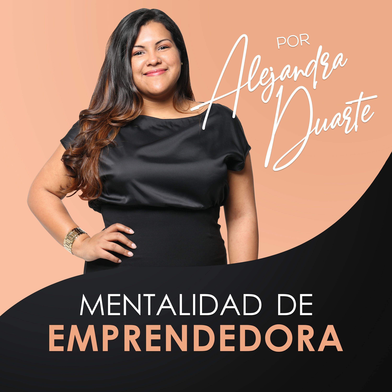 Tu yo presente VS tu yo futuro Podcast-Mentalidad-de-Emprendedora