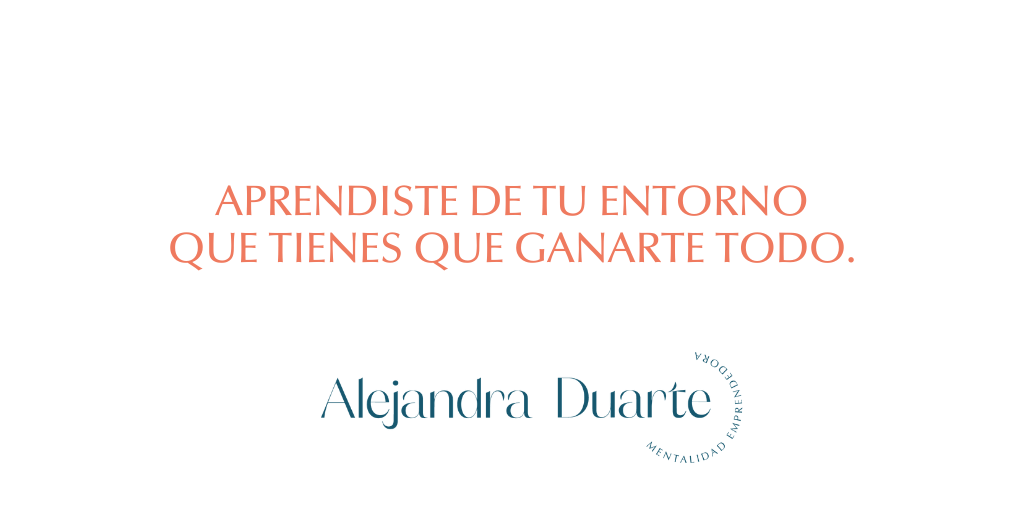 Merecimiento-Alejandra-Duarte-Coach-Mentalidad-Emprendedora
