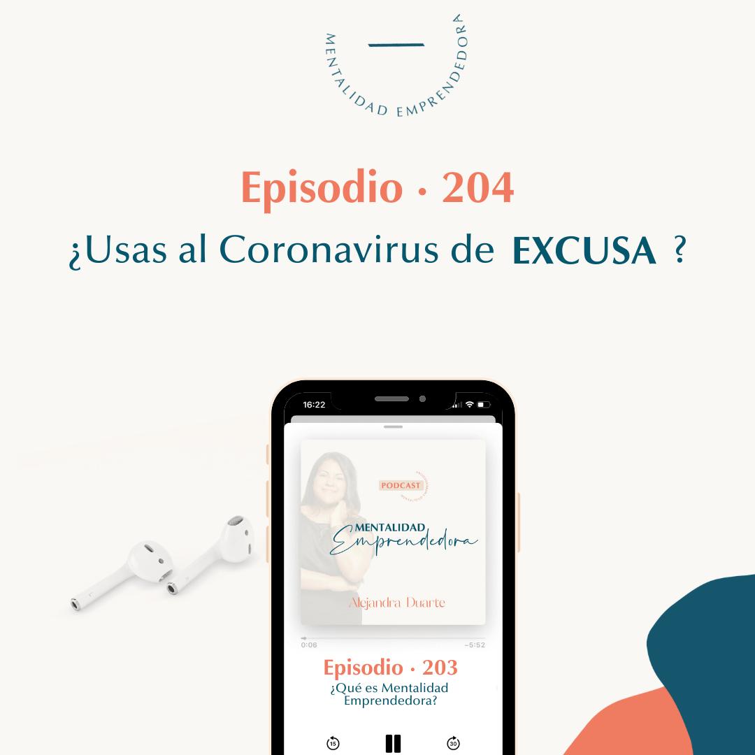 Usas-coronavirus-de-excusa-alejandra-duarte-coach-mentalidad-emprendedora