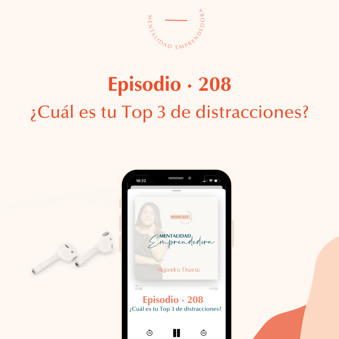 Alejandra-Duarte-Coach-Episodio208-Mentalidad-Emprendedora